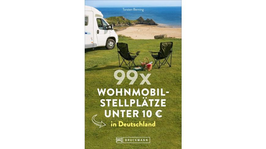 99 x Wohnmobilstellplätze unter 10 EUR in Deutschland