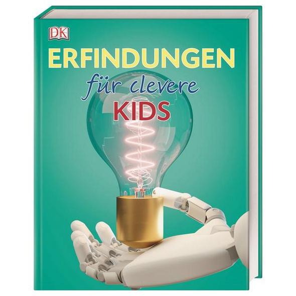 Wissen für clevere Kids. Erfindungen für clevere Kids