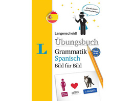Langenscheidt Übungsbuch Grammatik Spanisch Bild für Bild - Das visuelle Übungsbuch für den leichten Einstieg